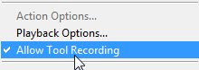 Allow Tool Recording